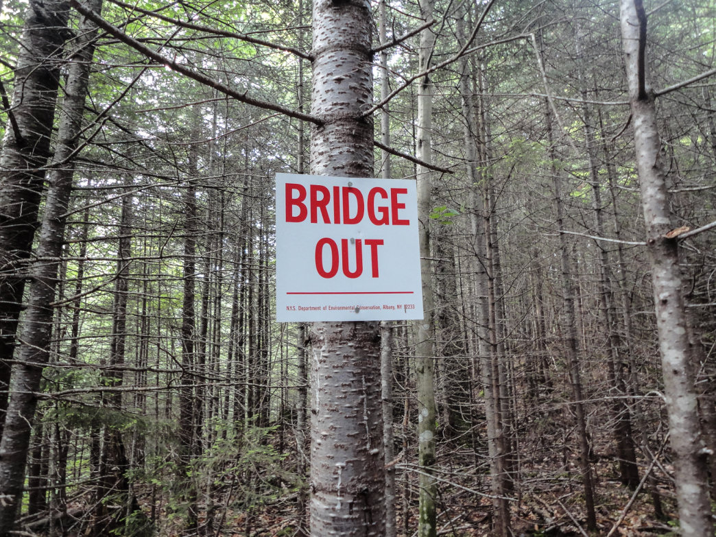 Not an uncommon sign in the Adirondacks.