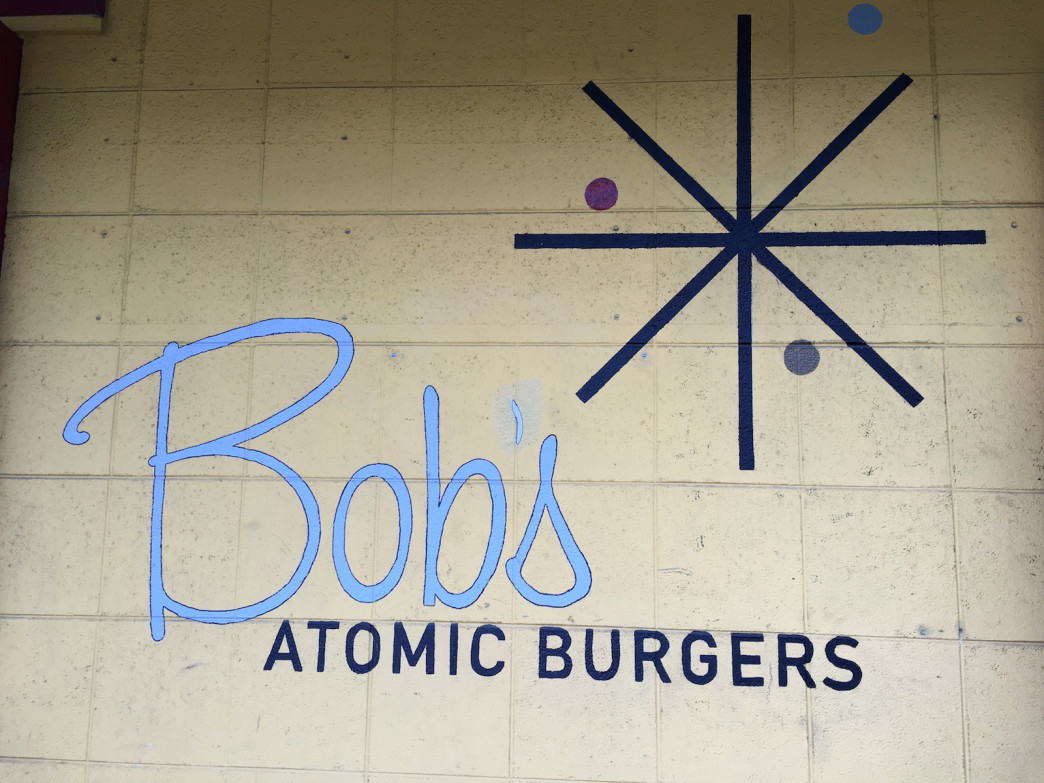 Bob's Atomic Burgers will blow your mind.