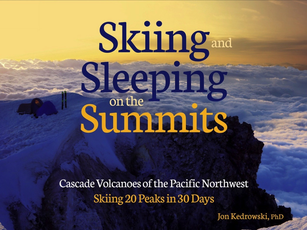 Hot off the press this month, Kedrowski's book, Skiing and Sleeping on the Summits, chronicles his 2014 adventure climbing and skiing 20 peaks in 30 days in the Pacific Northwest